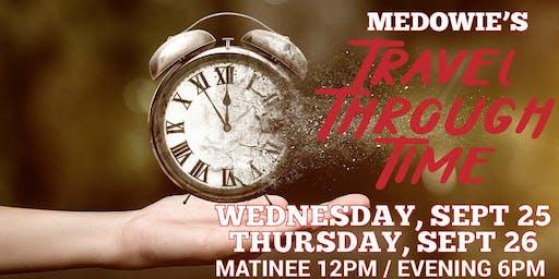 Travel Through Time Matinee 1