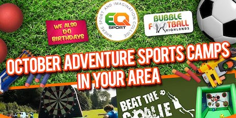 LOSSIEMOUTH OCTOBER HOLIDAY ADVENTURE SPORTS CAMP FRIDAY 25TH OF OCTOBER  tickets