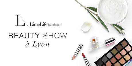 Beauty Show LimeLife by Alcone - Lyon billets