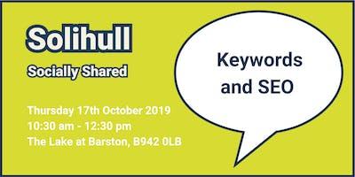 Solihull Socially Shared - 'Keywords and SEO'