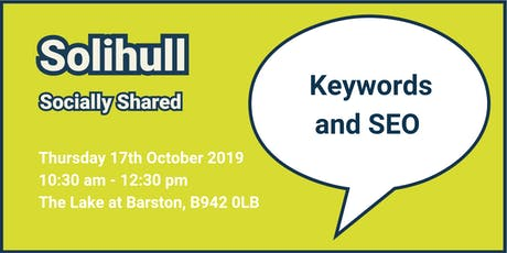 Solihull Socially Shared - 'Keywords and SEO' tickets