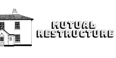 Mutual Restructure tickets