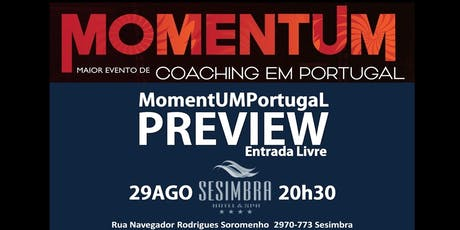 MomentUM Portugal Preview - O Maior Evento de Coaching em Portugal bilhetes