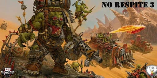 No Respite 3 Warhammer 40k Tournament