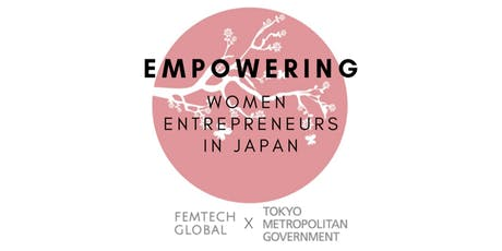 FemTech Global x Access to Tokyo: Empowering Women Entrepreneurs in Japan tickets