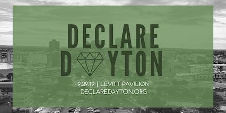 Declare Dayton 2019 tickets