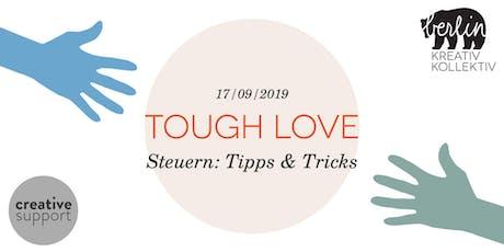 Tough Love - Steuern: Tipps & Tricks tickets