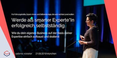 Seminar: Werde als smarter Expert*In erfolgreich selbstständig Tickets
