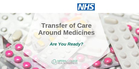 Transfer of Care Around Medicines (TCAM) - Are You Ready? tickets