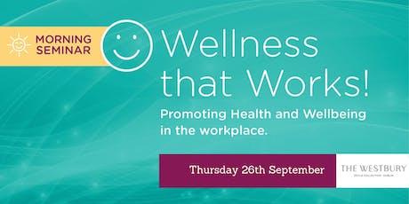 Wellness that Works Dublin 2019! tickets