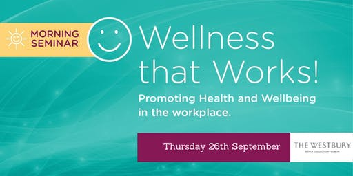 Wellness that Works Dublin 2019!