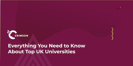 Everything You Need to Know About Top UK Universities - Dublin tickets