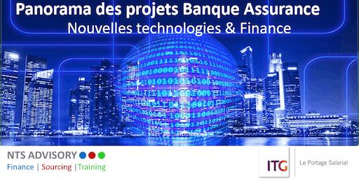 Panorama des projets Banque assurance : Nouvelles technologies & Finance