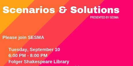 Scenarios & Solutions tickets