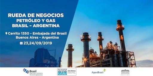 RUEDA DE NEGOCIOS BRASIL ARGENTINA - PETROLEO Y GAS