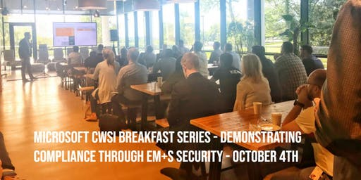 Microsoft/CWSI Breakfast: Compliance through Security