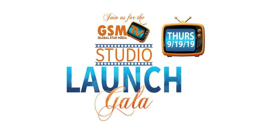 Global Star Media TV - Studio Launch Gala