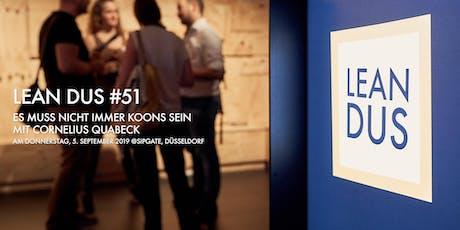 """Lean DUS #51: """"Es muss nicht immer Koons sein"""" Tickets"""