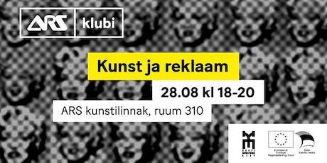 ARSi Klubi: Kunst ja reklaam tickets