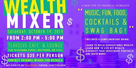 WEALTH MIXER...INVEST WITH PURPOSE tickets