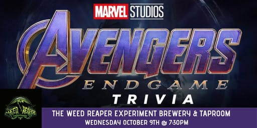 Avengers Endgame Trivia at The Weed Reaper Experiment Brewery & Taproom