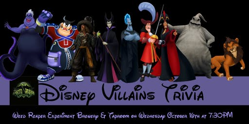 Disney Villains Trivia at The Weed Reaper Experiment Brewery & Taproom