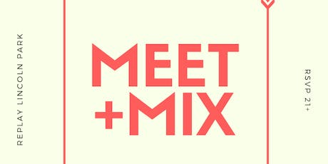 Meet + Mix! Hosted by Clever Aperture tickets
