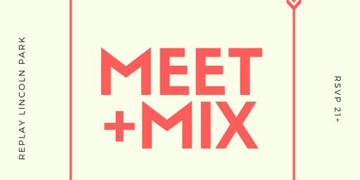 Meet + Mix! Hosted by Clever Aperture