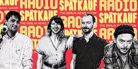 Radio Spaetkauf Podcast Recording September tickets