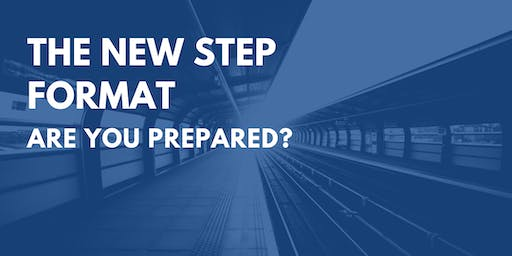 The New Step Format: Are You Prepared? - Marlborough, MA