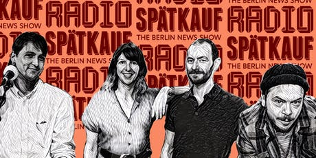 Radio Spaetkauf Podcast Recording October tickets
