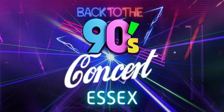 Essex Back to the 90's Open Air Concert 2020 tickets