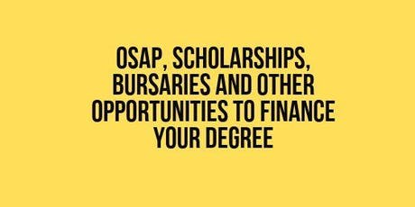 OSAP, Scholarships, Bursaries & other ways to Finance your Degree tickets