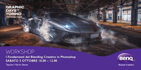 """""""I fondamenti del blending creativo in Photoshop"""" Martin Benes - BenQ  biglietti"""