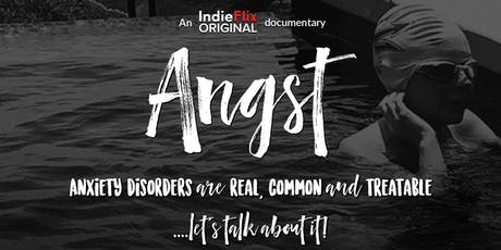 """Angst: Raising Awareness Around Anxiety"" tickets"