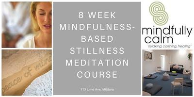 8 week Gawler foundation Mindfulness-Based Stillness Meditation Course