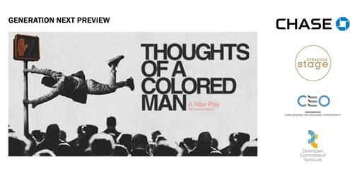 Thoughts of a Colored Man with Generation Next