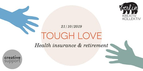 Tough Love - Health Insurance & Retirement tickets
