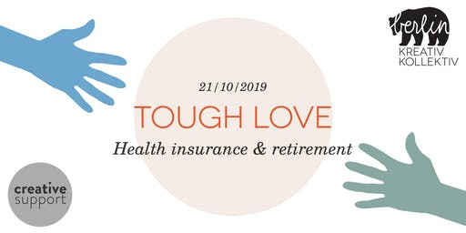 Tough Love - Health Insurance & Retirement