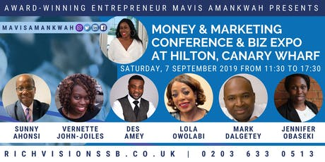 Mavis Amankwah Presents Money & Marketing Conference & Biz Expo @ Hilton, Canary Wharf  tickets