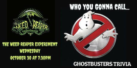 Ghostbusters Trivia at The Weed Reaper Experiment Brewery & Taproom tickets