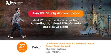 Join IDP Study Abroad Expo in Dubai! tickets
