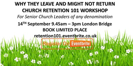 Why They Might Not return - Church Retention 101 Workshop tickets