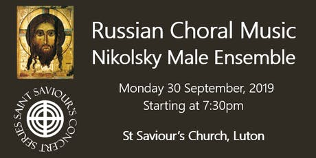 Saint Saviour's Concert Series: Nikolsky Male Ensemble tickets