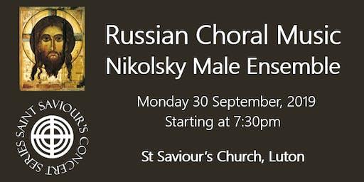 Saint Saviour's Concert Series: Nikolsky Male Ensemble