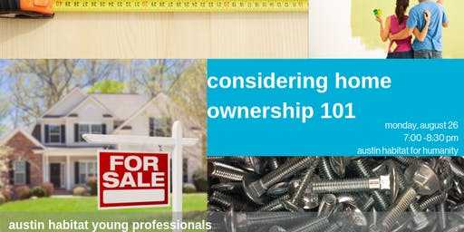Considering Home Ownership 101 with Habitat Young Professionals and BBVA