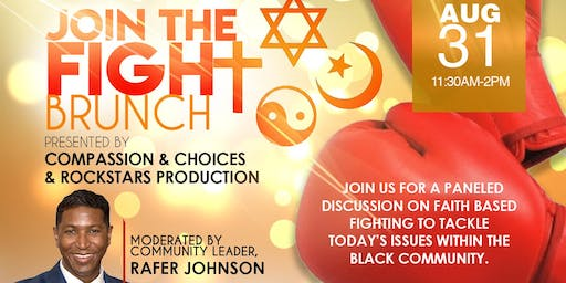 Brunch Fight: Figting With Faith - Fighting with Faith - How the Faith Community can help win the fight for HIV Elimination Discussion. Moderated by Community Leader, Rafer Johnson