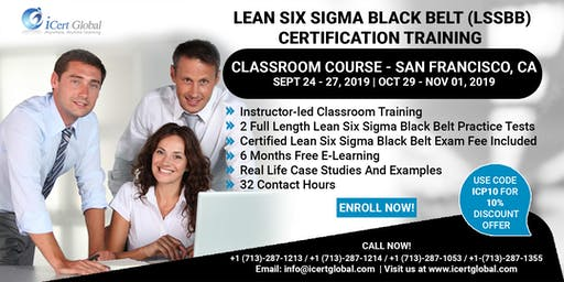 Lean Six Sigma Black Belt (LSSBB) Certification Training Course in  San Francisco, CA, USA.