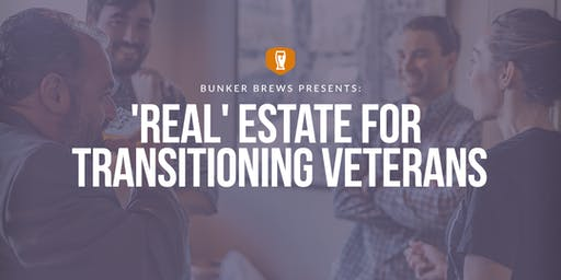 Bunker Brews Wilmington:  'REAL' Estate for Transitioning Veterans