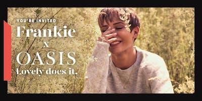 Frankie x Oasis
